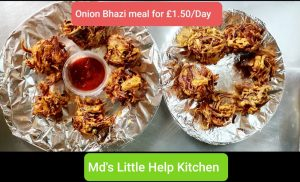 Onion Bhazi Day meal for £1.50 only in Md's little help kitchen #Covid19.🧑🍳🙏🧅